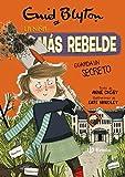 Enid Blyton. La niña más rebelde, 5. La niña más rebelde guarda un secreto (Castellano - A PARTIR DE...