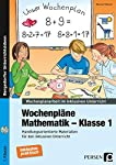 Wochenpläne Mathematik - Klasse 1: Handlungsorientierte Materialien für den inklusiven Unterricht (Wochenplanarbeit im inklusiven Unterricht)