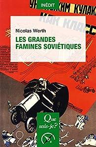 Les grandes famines soviétiques par Nicolas Werth