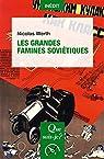 Les grandes famines soviétiques par Werth