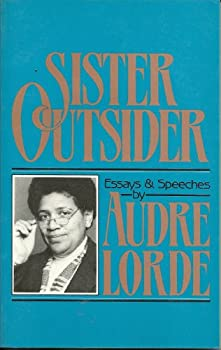 Paperback Sister outsider: Essays and speeches (The Crossing Press feminist series) Book