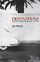 Destinations: Essays from Rolling Stone (Galaxy Books)