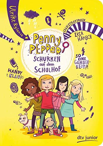 Penny Pepper – Schurken auf dem Schulhof (Die Penny Pepper-Reihe, Band 8)