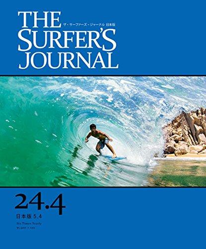 THE SURFER'S JOURNAL 24.4 (ザ・サーファーズ・ジャーナル) 日本版 5.4号 (2015年10月号)の詳細を見る