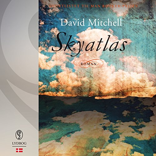 Skyatlas (Danish Edition)                   By:                                                                                                                                 David Mitchell                               Narrated by:                                                                                                                                 Mikkel Bay Mortensen                      Length: 22 hrs and 28 mins     Not rated yet     Overall 0.0