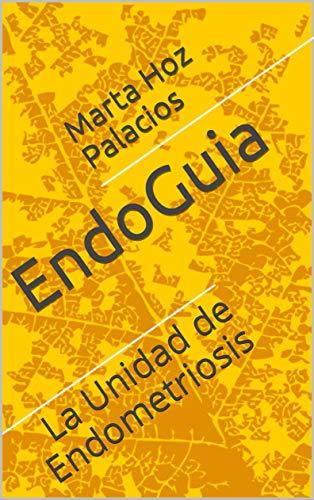 EndoGuia: La Unidad de Endometriosis