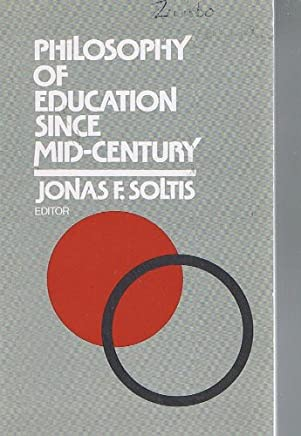 Philosophy of Education Since Mid-Century