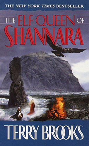 The Elf Queen of Shannara: 03
