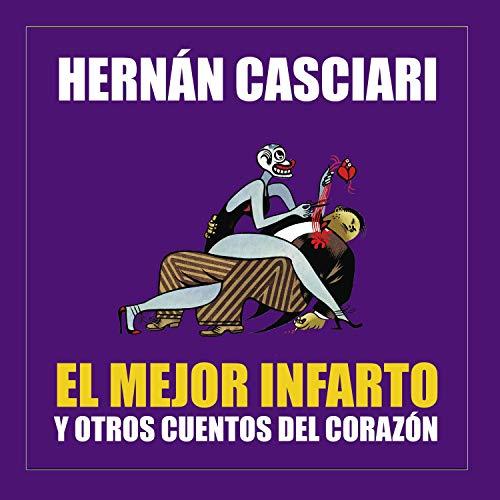 El Mejor Infarto y Otros Cuentos del Corazón audiobook cover art