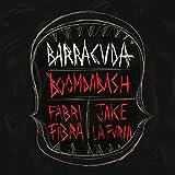 Barracuda [feat. Jake La Furia & Fabri Fibra]