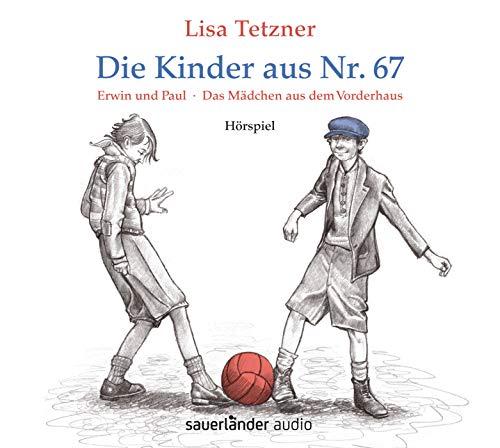 Die Kinder aus Nr. 67: Erwin und Paul - Die Geschichte einer Freundschaft /Das Mädchen aus dem Vorderhaus