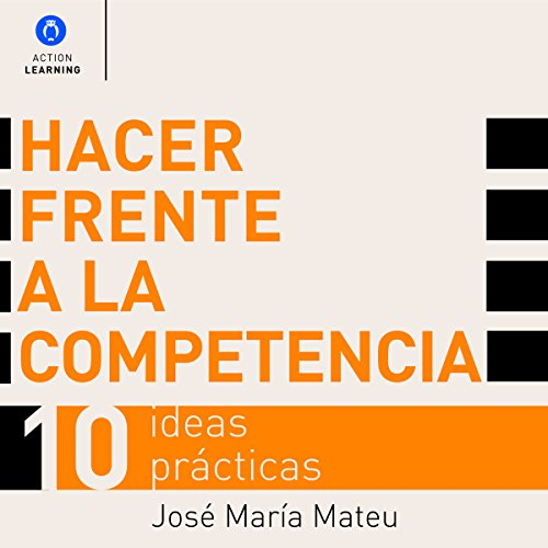 Hacer Frente a la Competencia [Dealing with Competition] audiobook cover art