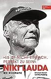 """Niki Lauda """"Es ist nicht einfach, perfekt zu sein"""": Die Biografie"""