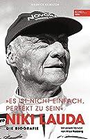 """Niki Lauda. Die Biografie: """"Es ist nicht einfach, perfekt zu sein"""""""