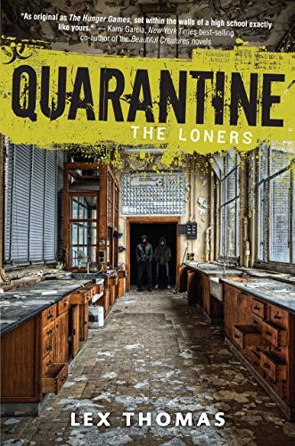 The Loners (Quarantine Book 1)