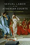 Sexual Labor in the Athenian Courts