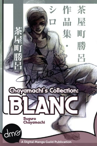 Chayamachi's Collection: BLANC (Yaoi Manga) (English Edition)