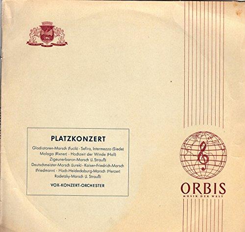 Vox-Konzert-Orchester / Platzkonzert / Firmen Schrifthülle / Orbis 20000 / Deutsche Pressung / 10 Zoll Vinyl Langspiel-Schallplatte / Gladiatoren-Marsch / Sefira, Intermezzo / Malaga / Hochzeit Der Winde / Zigeunerbaron-Marsch / Deutschmeister-Marsch / Kaiser Friedrich-Marsch / Hoch-Heidecksburg-Marsch / Radetzky-Marsch /
