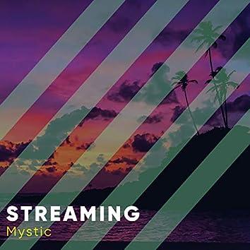 Streaming Mystic, Vol. 7