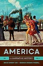 America: A Narrative History (Tenth Edition)  (Vol. 2)