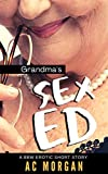 Grandma's Sex Ed: A BBW Erotic Short Story