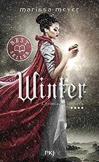 Chroniques lunaires, tome 4 : Winter par Marissa Meyer