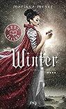 Chroniques lunaires, tome 4 : Winter par Meyer