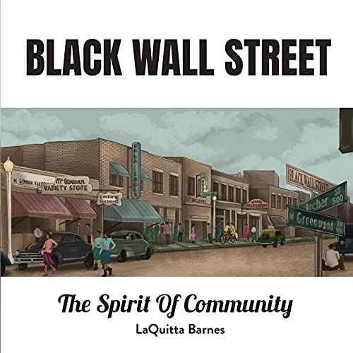 Black Wall Street: The Spirit of Community
