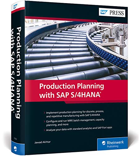 Production Planning with SAP S/4HANA (SAP PRESS: englisch)