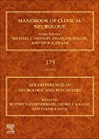 Sex Differences in Neurology and Psychiatry (Volume 175) (Handbook of Clinical Neurology, Volume 175)