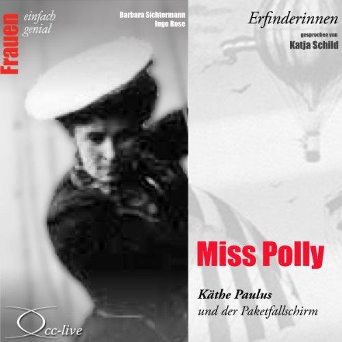 Miss Polly - Käthe Paulus und der Paketfallschirm Titelbild
