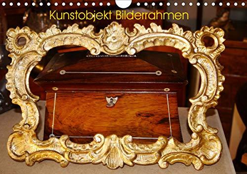 Kunstobjekt Bilderrahmen (Wandkalender 2021 DIN A4 quer)
