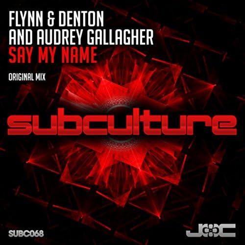 Flynn & Denton & Audrey Gallagher