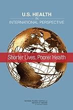 U.S. Health in International Perspective: Shorter Lives, Poorer Health