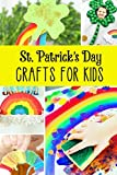 St. Patrick's Day Crafts for Kids: Happy St. Patrick's Day! Gift for Kids