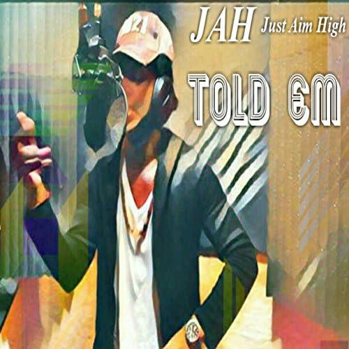 Jah Just Aim High