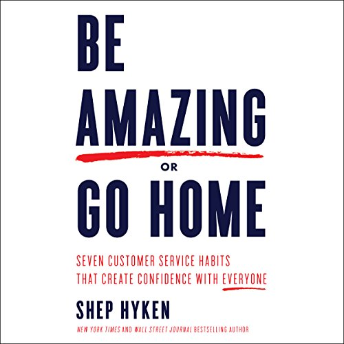 Be Amazing or Go Home audiobook cover art