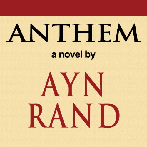 Ayn Rand Book Cover Art : Anthem audiobook audible
