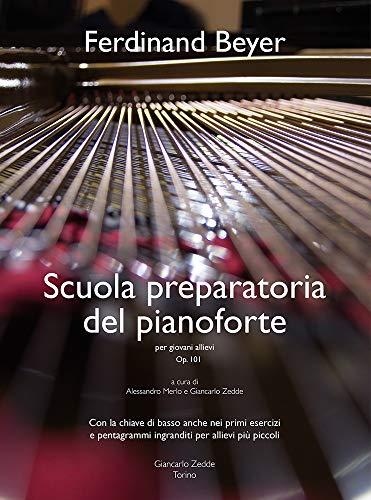 Scuola preparatoria del Pianoforte Per Giovani Allievi. op. 101