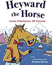 Heyward the Horse Loves Charleston, Of Course!