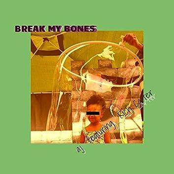 Break My Bones (feat. Rich Carter)