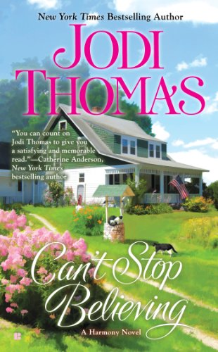 Can't Stop Believing (Harmony Series Book 6)