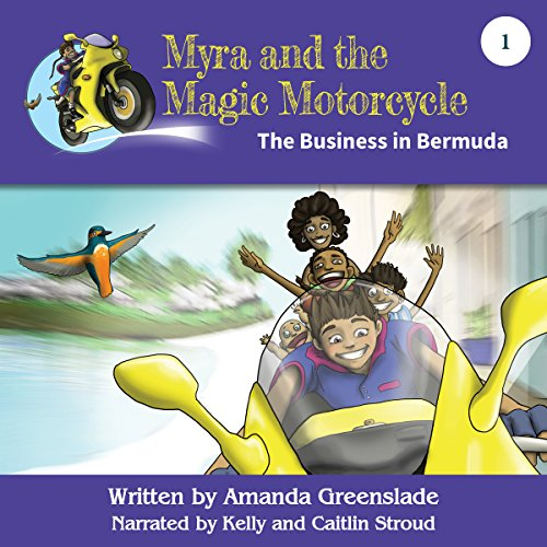 Myra and the Magic Motorcycle, Book 1 cover art