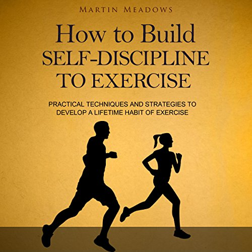 How to Build Self-Discipline to Exercise cover art
