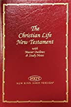 Christian Life New Testament With Master Outlines And Study Notes