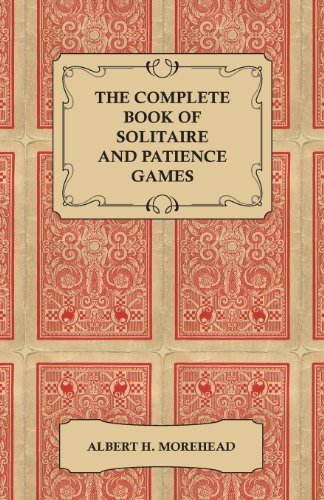 The Complete Book of Solitaire and Patience Games (English Edition)