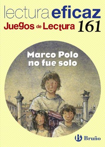 Marco Polo no fue solo Juego de Lectura (Castellano - Material Complementario - Juegos De Lectura) - 9788421670453 (Juegos Lectura Eficaz)