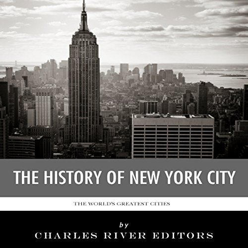 The World's Greatest Cities: The History of New York City cover art
