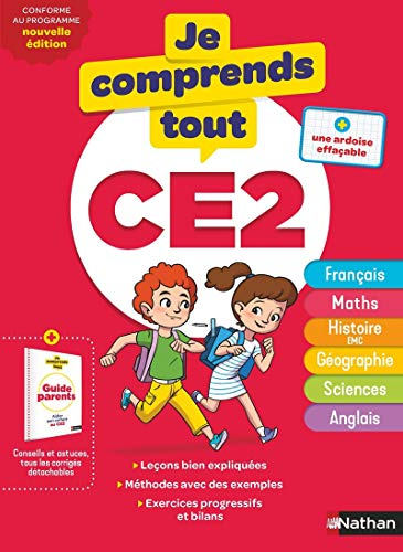 Je comprends tout CE2 - Tout en un (cours + exercices) pour réviser tout le programme du CE2 dans...