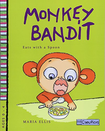 Monkey Bandit Eats with a Spoon (Monkey Bandit Funny Children's Books for Babies and Toddlers Age 0 - 4)